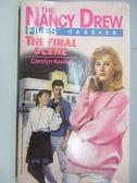 【書寶二手書T8/原文小說_CJZ】The Nacy Drew Files Case 38_The Final Scene