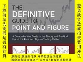 二手書博民逛書店The罕見Definitive Guide To Point And Figure-指向和圖形的最終指南Y43