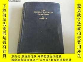 二手書博民逛書店THE罕見CHINESE RAILWAYS Past & Pre