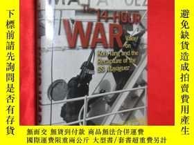 二手書博民逛書店The罕見14-Hour War: Valor on Koh T