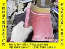 二手書博民逛書店metropolitan罕見ethnic cultures:ma