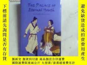 二手書博民逛書店THE罕見PALACE OF ETERNAL YOUTH(長生殿