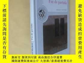 二手書博民逛書店西班牙文原版罕見貝克特 Fin de partida (Spanish Edition) (Hardcover)奇