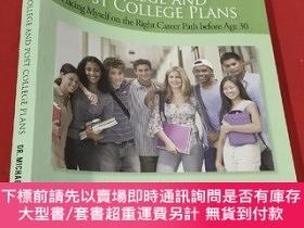 二手書博民逛書店My罕見High School, College and Post College Plans: (大16開) 【