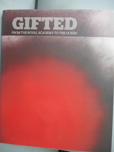 【書寶二手書T9/藝術_GSD】Gifted: From the Royal Academy to the Queen_Clayton, Martin