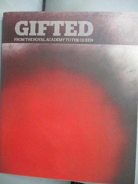 【書寶二手書T1/藝術_GSD】Gifted: From the Royal Academy to the Queen_Clayton, Martin