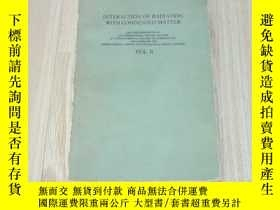 二手書博民逛書店INTERACTION罕見OF RADIATION WITH C