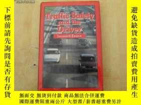 二手書博民逛書店Traffic罕見Safety and the Driver 小16開 精裝【內頁幹凈】Y10893 看圖 看