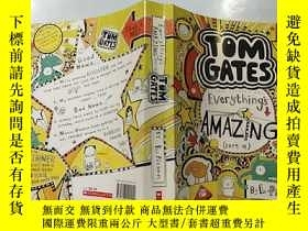 二手書博民逛書店tom罕見gates everythings amazing :湯姆·蓋茨一切都很棒…Y200392