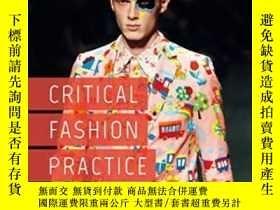 二手書博民逛書店Critical罕見Fashion PracticeY364153 Adam Geczy Bloomsbury