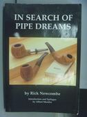 【書寶二手書T3/藝術_PCC】In Search of Pipe Dreams