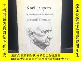 二手書博民逛書店Karl罕見Jaspers: An Introduction t