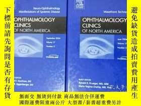 二手書博民逛書店Ophthalmology罕見Clinics of North America 北美眼科診所 兩冊(2004年英文