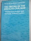 【書寶二手書T2/歷史_GGR】The Origins of the Angolan…_Guimares, Fernan