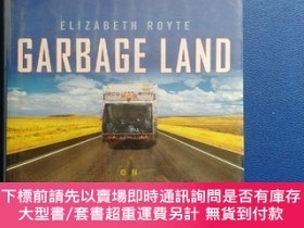 二手書博民逛書店Garbage罕見Land: On the Secret Trail of Trash-垃圾地:垃圾的秘密蹤跡