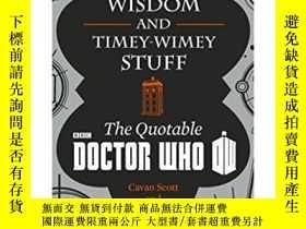 二手書博民逛書店Doctor罕見Who: Wit, Wisdom And Timey Wimey Stuff - The Quot