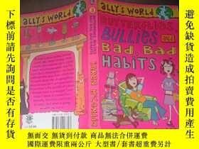 二手書博民逛書店Butterflies,罕見Bullies and Bad, Bad Habits:蝴蝶,惡霸和壞習慣.Y33
