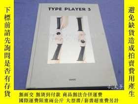 二手書博民逛書店TYPE罕見PLAYER 3 (大16開精裝英文原版)設計作品案