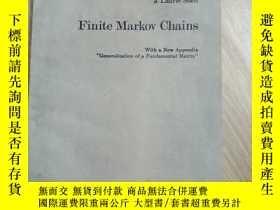 二手書博民逛書店Finite罕見Markov Chains 有限馬爾可夫鏈 (京)國內印刷Y179933 見圖 見圖