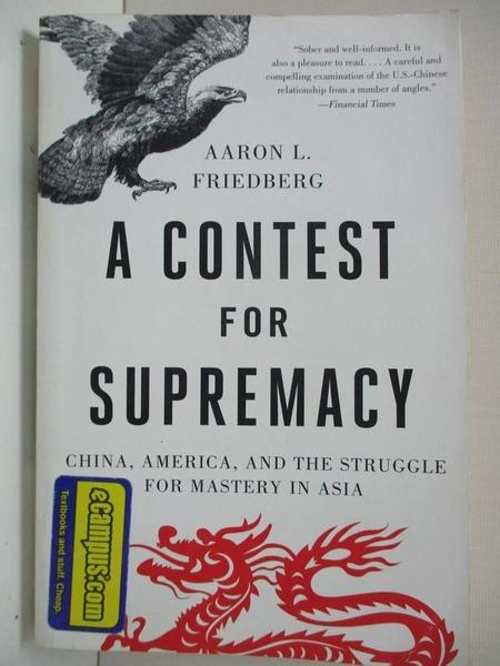 【書寶二手書T1/政治_B5S】A Contest for Supremacy: China, America, and the Struggle for…