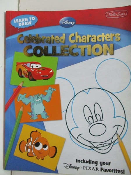 【書寶二手書T8/原文書_DZC】Learn to Draw Disney Celebrated Characters Collection_Walter Foster Pub. (COR)
