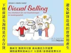 二手書博民逛書店Visual罕見Selling: Das Arbeitsbuch für Live-Visualisierunge