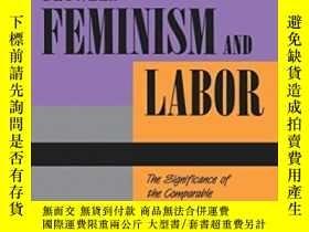 二手書博民逛書店Between罕見Feminism And LaborY256260 Linda M. Blum Univer