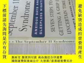 二手書博民逛書店英文原版罕見The September 11 Syndrome: Seven Steps to Getting a
