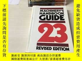二手書博民逛書店MACHINERY罕見S HAND BOOK 23RD EDITION(机械手册第23)Y393929