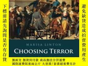 二手書博民逛書店【罕見】2015年 Choosing Terror: Virtu
