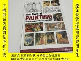 二手書博民逛書店The罕見Story of Painting: From Renaissance to the Present