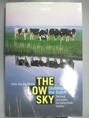 【書寶二手書T1/旅遊_XAT】The Low Sky: Understanding The Dutch..._Horst