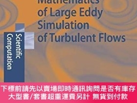 二手書博民逛書店Mathematics罕見Of Large Eddy Simulation Of Turbulent Flows奇
