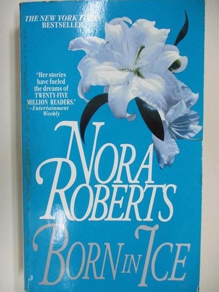 【書寶二手書T8/原文小說_AAK】Born in Ice_Nora Roberts