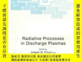 二手書博民逛書店Radiative罕見Processes In Discharge Plasmas (nato Asi Subse
