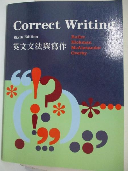 【書寶二手書T5/語言學習_J9W】Correct Writing-英文文法與寫作_Butler