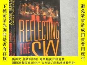 二手書博民逛書店英文原版罕見Reflecting the Sky by S. J