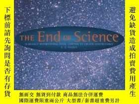 二手書博民逛書店The罕見End of Science- Facing the