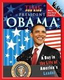 二手書《TIME For Kids President Obama: A Day in the Life of America s Leader》 R2Y ISBN:9781603208291