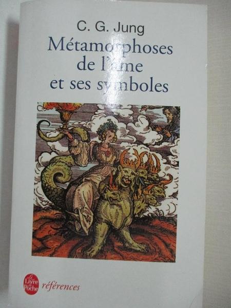 【書寶二手書T1/哲學_LBI】Les Metamorphoses de L AME Et Ses Symboles_Jung, C. G.