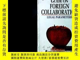 二手書博民逛書店GUIDE罕見ON FOREIGN COLLABORATION