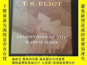 二手書博民逛書店艾略特詩選罕見Inventions of the March Hare : Poems 1909-1917 by