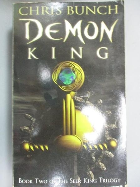 【書寶二手書T8/原文小說_NNX】The Demon King_Chris Bunch
