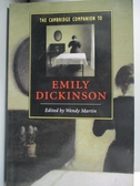 【書寶二手書T8/原文小說_WFJ】The Cambridge Companion to Emily Dickinson_Martin, Wendy (EDT)