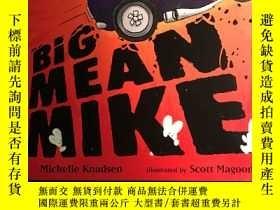 二手書博民逛書店big罕見mean mikeY278777 出版2010