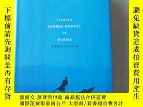 二手書博民逛書店Finding罕見George Orwell in BurmaY447092 Emma Larkin 著