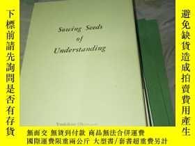 二手書博民逛書店Sowing罕見Seeds of Understanding【布