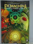 【書寶二手書T4/漫畫書_RJC】EX Machina#3:Fact V. Fiction