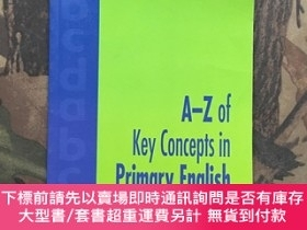 二手書博民逛書店A-Z罕見of Key Concepts in Primary EnglishY163424 Elizabet