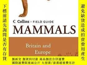 二手書博民逛書店Mammals罕見Of Britain And EuropeY255562 David Macdonald C